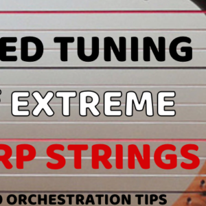 Harp – Fixed Tuning of Highest and Lowest Strings