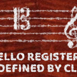 Cello – Registers as Defined by Clefs