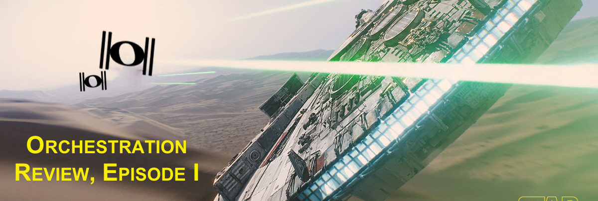 Star Wars: The Force Awakens Orchestration Review, Episode I – The Fan-dom Menace