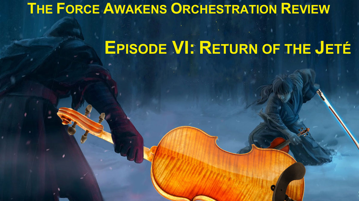star wars  the force awakens orchestration review  episode