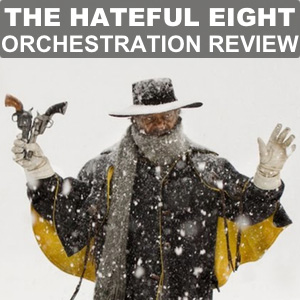 "2016 Oscars Orchestration Review – Ennio Morricone's ""The Hateful Eight"""